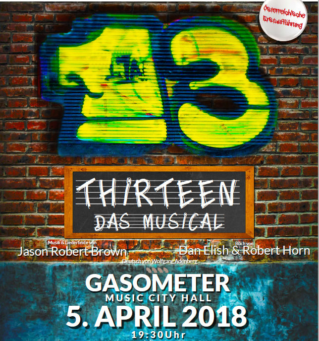 13 – das Musical   5. April 18   Wien – Gasometer