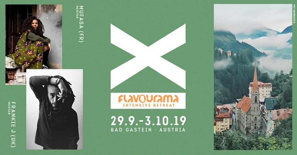 Flavourama Intensive Retreat | 29.9 -3.10.19 | Bad Gastein